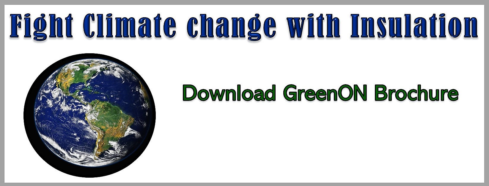 Fight climate change with insulation